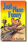 """Just Plane Funny"" by Tim Gard and Steve Kissel"