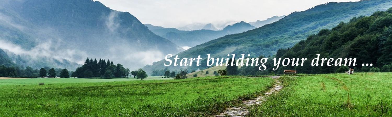 Start building your dream
