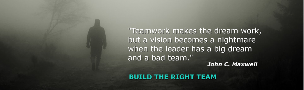 Build the best team for the greater outcome